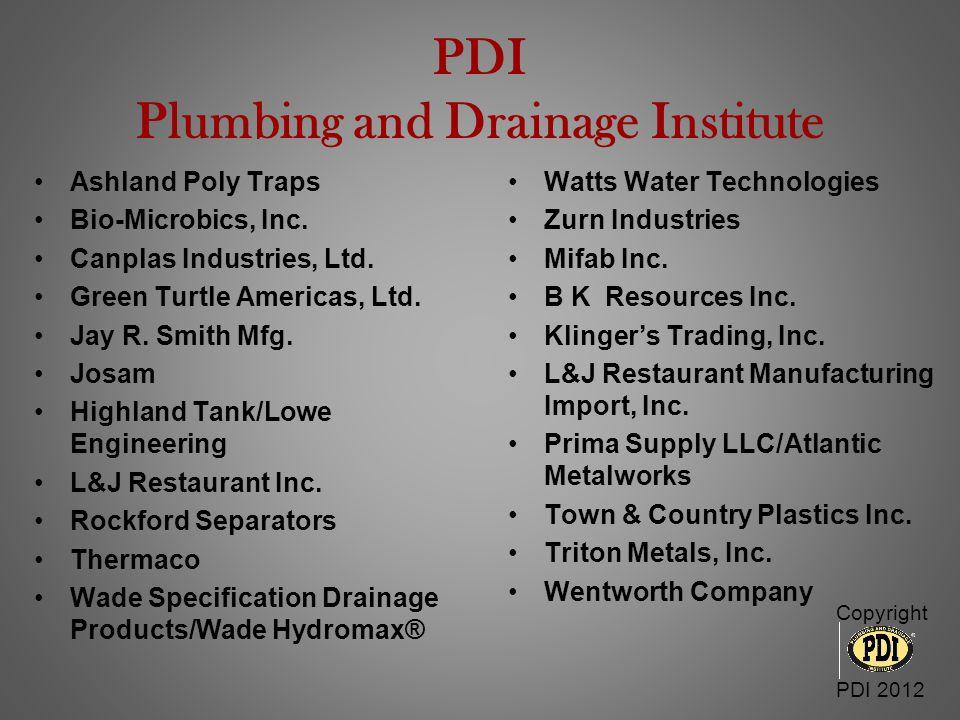 PDI Plumbing and Drainage Institute Copyright PDI 2012