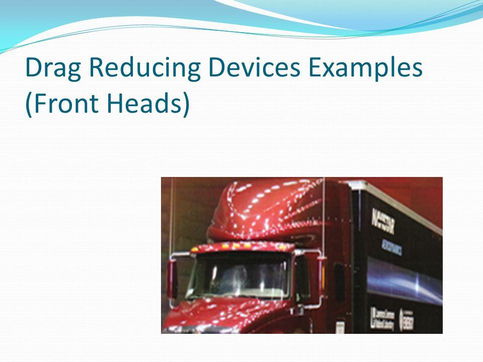 Drag Reducing Devices (Vortex Generators)