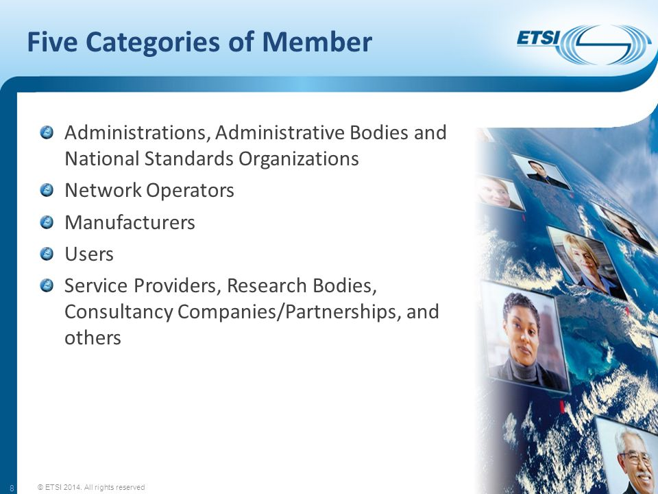 1 Unit contributors SMEs and Micro-enterprises (SME and Micro-enterprise as defined by the European Commission) User Associations or Trade Associations The cost of the first unit of contribution is reduced for: Non-profit User Associations: €2000 Universities and Public Research Bodies: €2000 Micro-enterprises: €3000 © ETSI 2014.