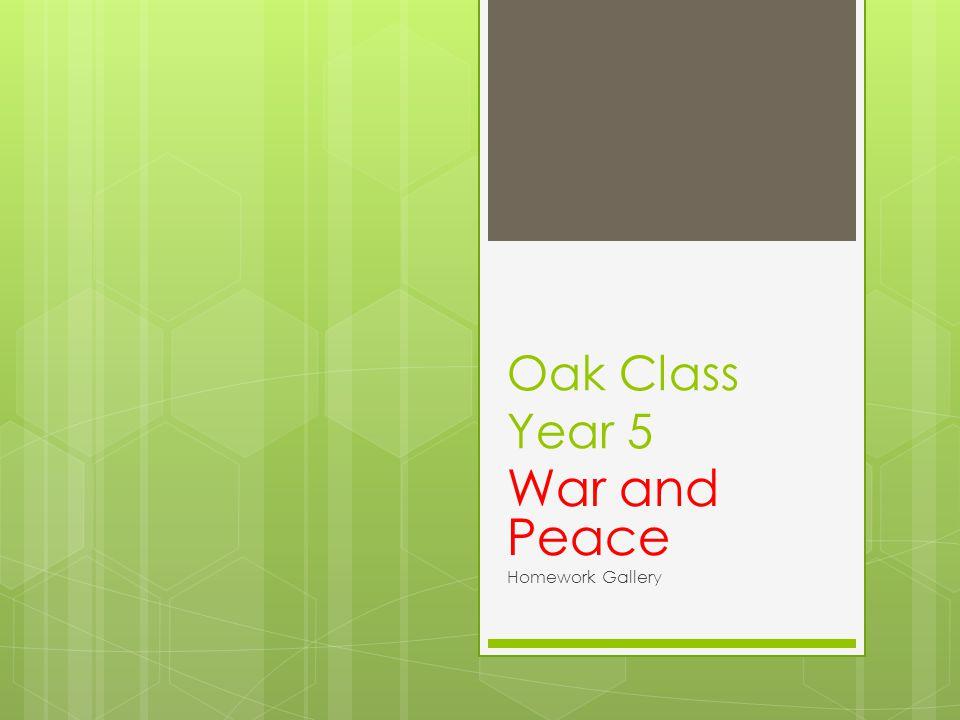 Oak Class Year 5 War and Peace Homework Gallery