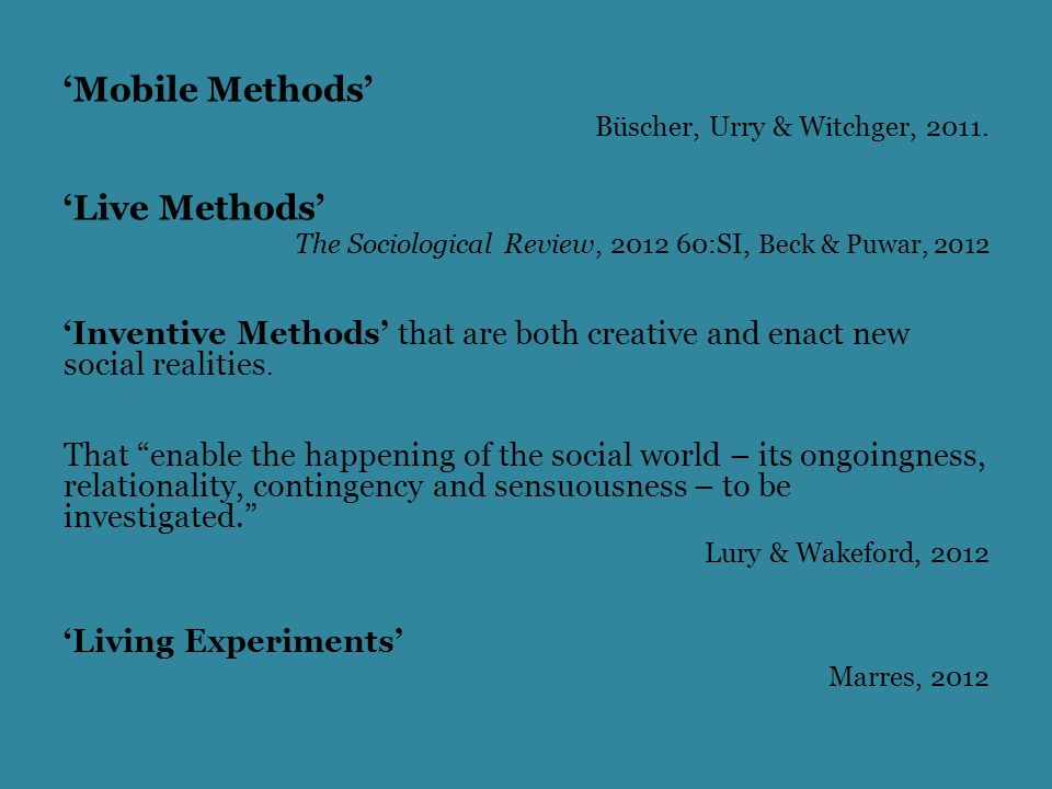 'Mobile Methods' Büscher, Urry & Witchger, 2011.