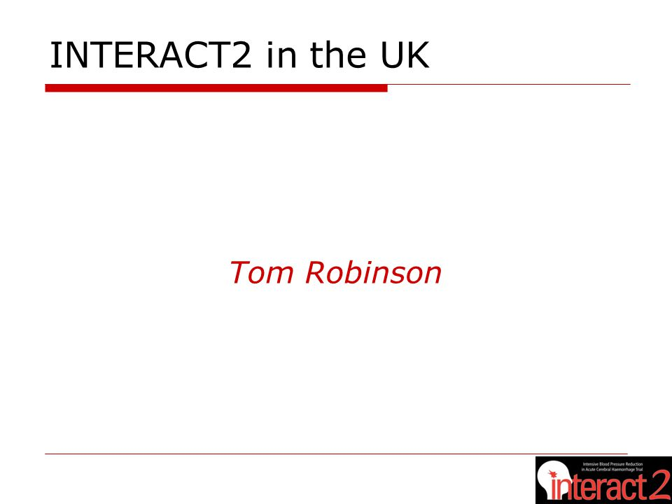 INTERACT2 in the UK Tom Robinson