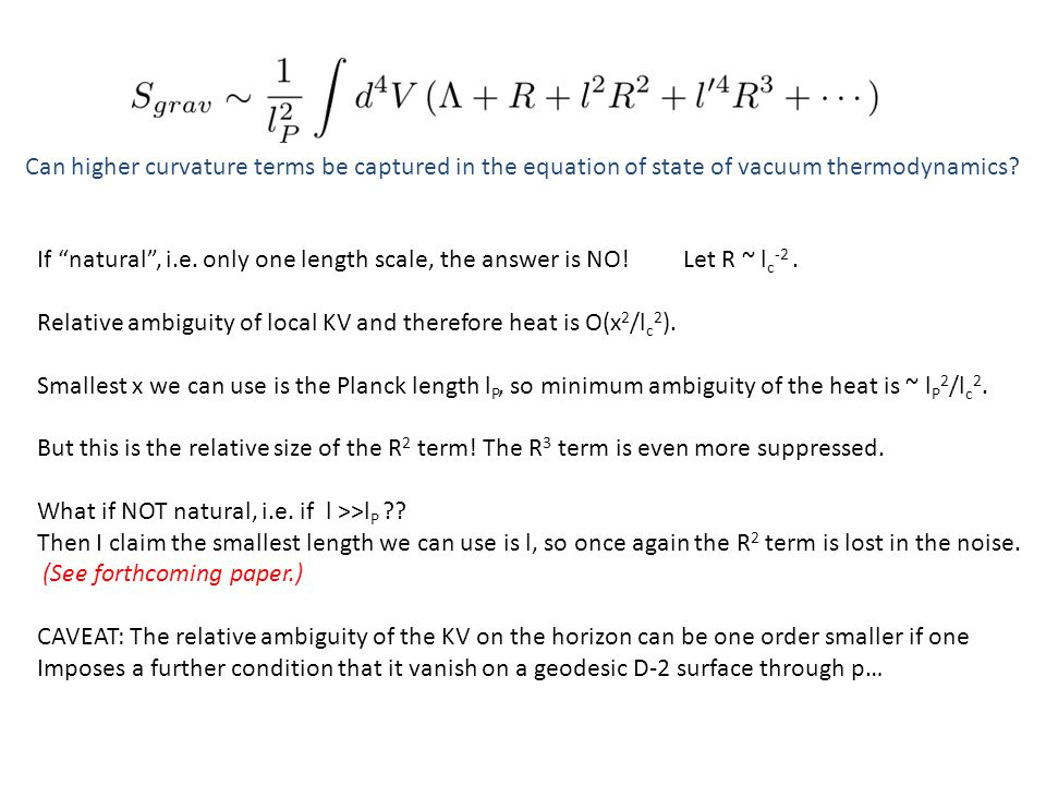 "Can higher curvature terms be captured in the equation of state of vacuum thermodynamics? If ""natural"", i.e. only one length scale, the answer is NO!"