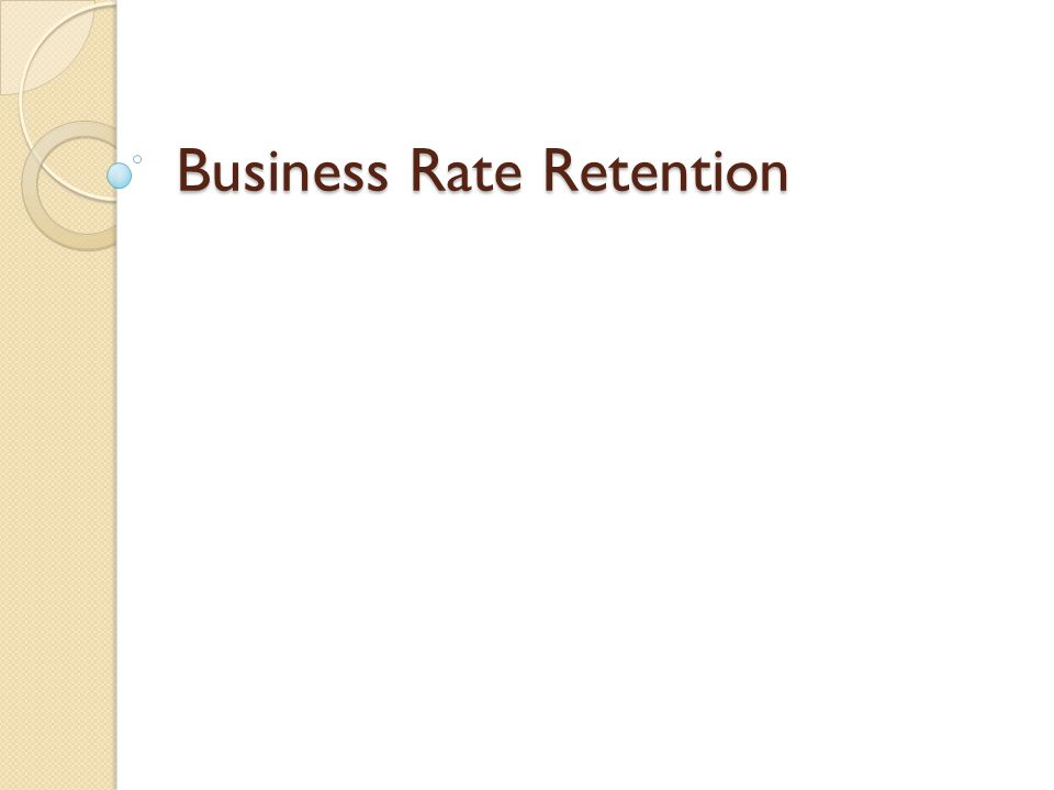 Business Rate Retention
