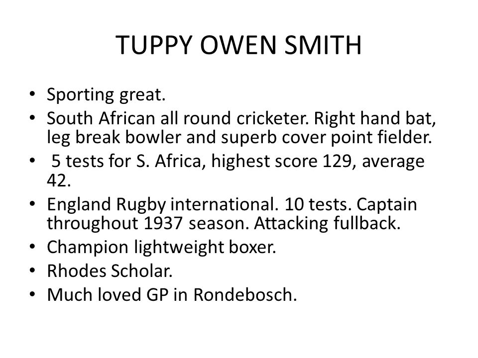 TUPPY OWEN SMITH Sporting great. South African all round cricketer.