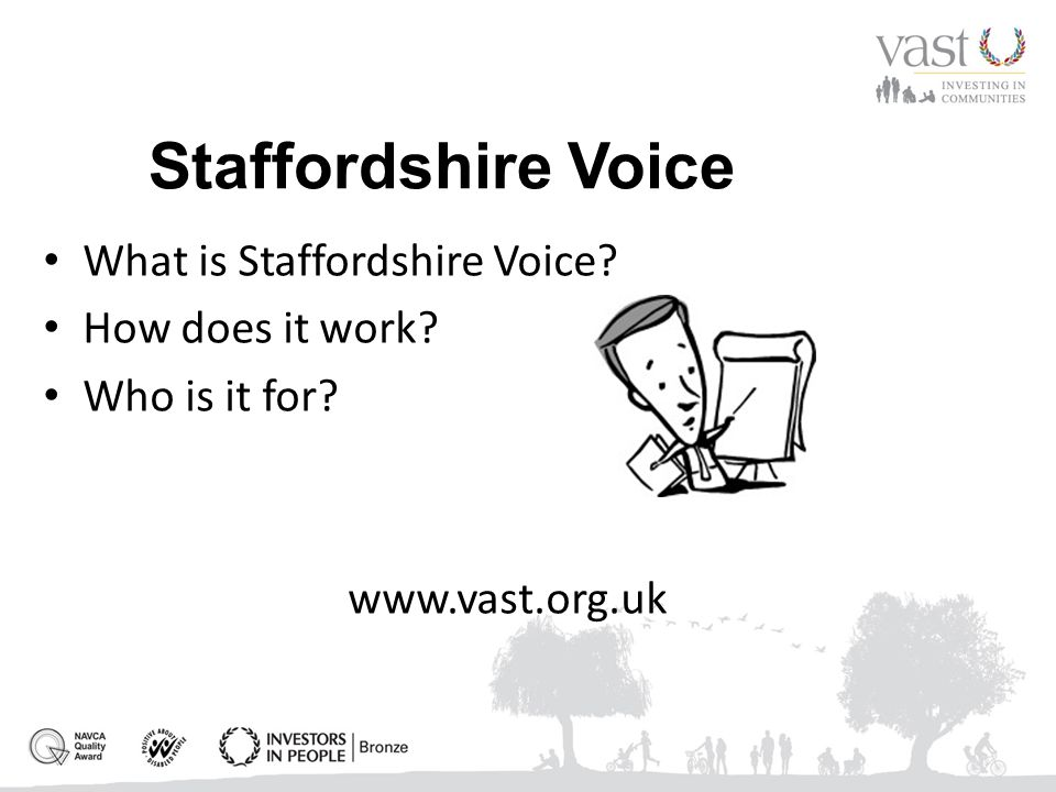 Staffordshire Voice What is Staffordshire Voice How does it work Who is it for www.vast.org.uk