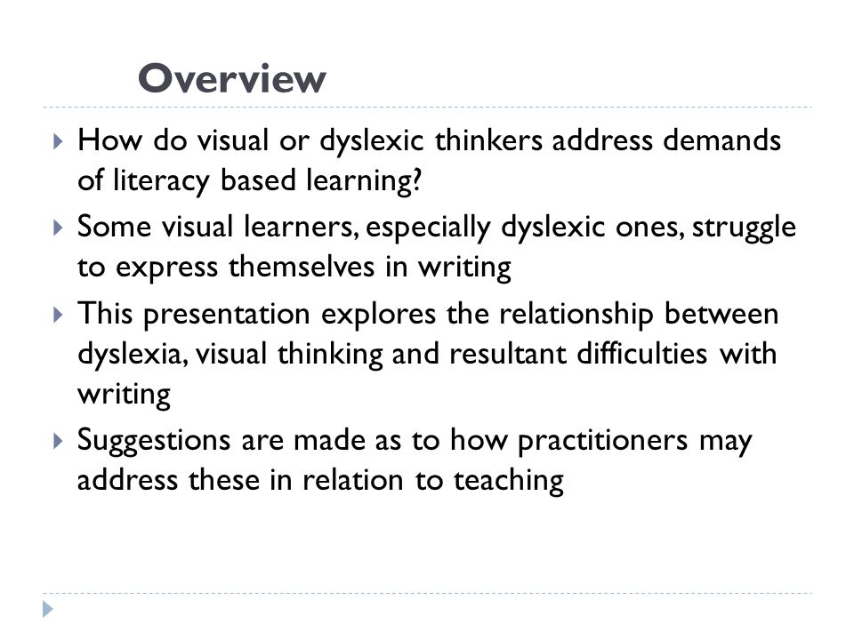 Visual thinkers and dyslexia  What is a visual thinker.