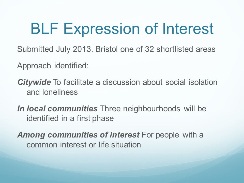 BLF Expression of Interest Submitted July 2013.