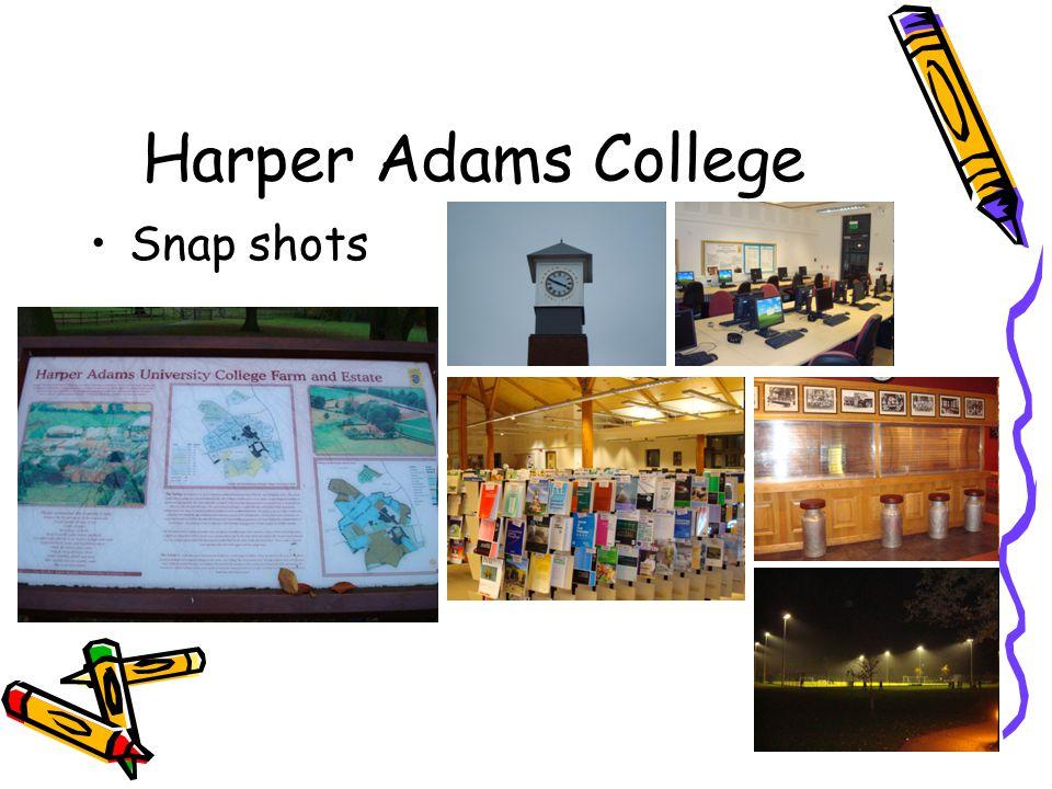 Harper Adams College Snap shots