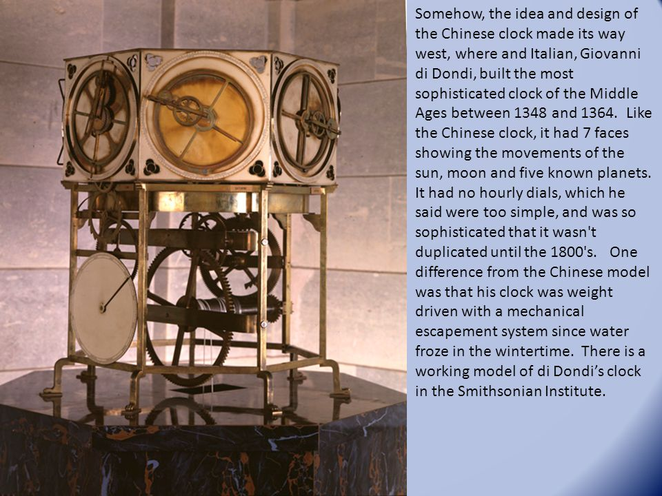 It was also a water clock with sophisticated machinery to regulate the flow of water in order to keep time.