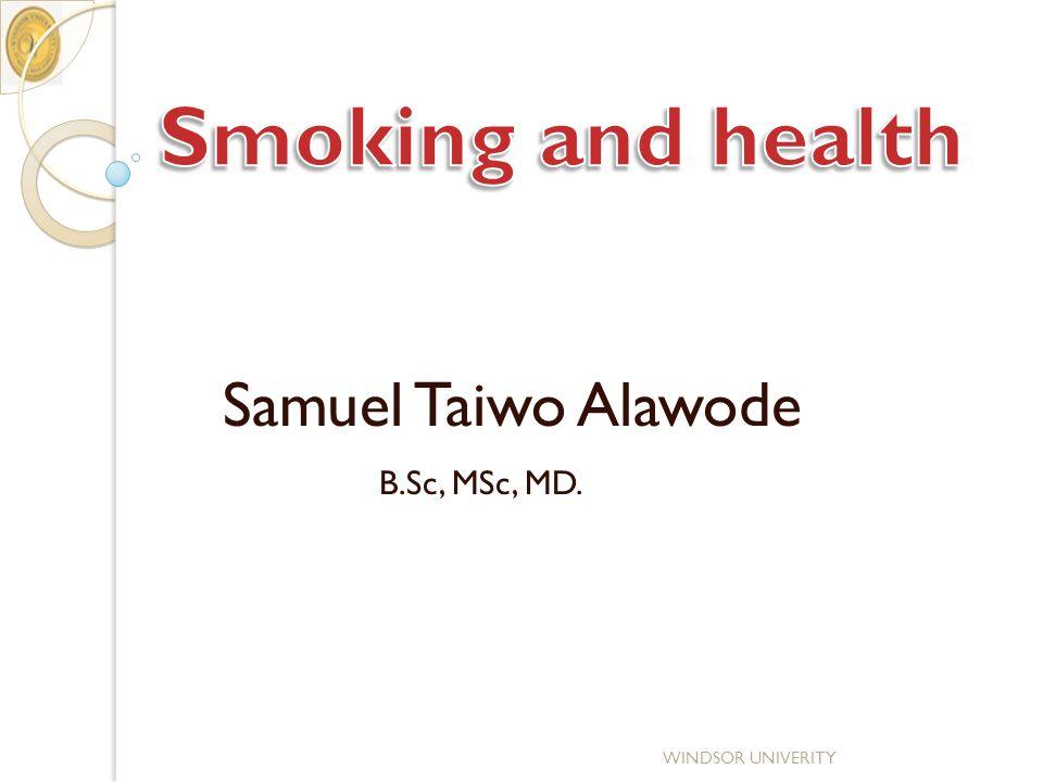 B.Sc, MSc, MD. WINDSOR UNIVERITY Samuel Taiwo Alawode