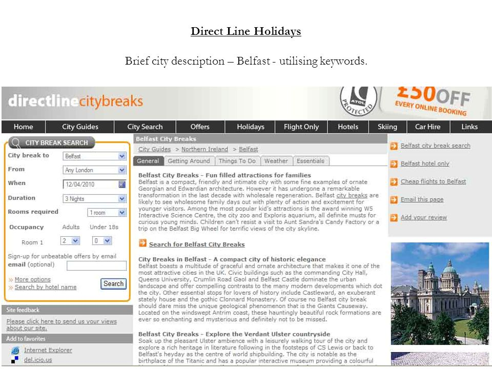 Direct Line Holidays Brief city description – Belfast - utilising keywords.