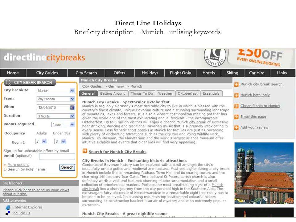 Direct Line Holidays Brief city description – Munich - utilising keywords.