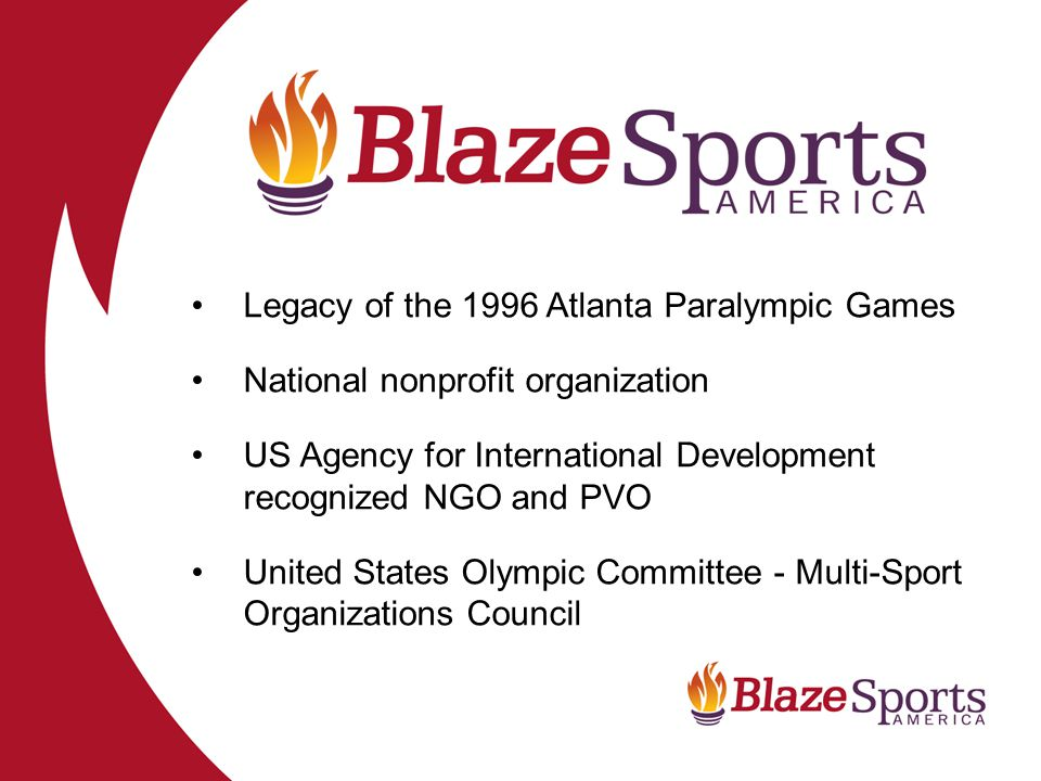 BlazeSports Divisions BlazeSports Georgia – Direct service programs, clinics, camps, equipment loan, competitions, and technical assistance.