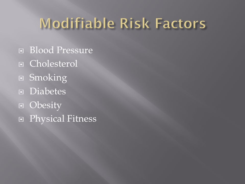  Blood Pressure  Cholesterol  Smoking  Diabetes  Obesity  Physical Fitness