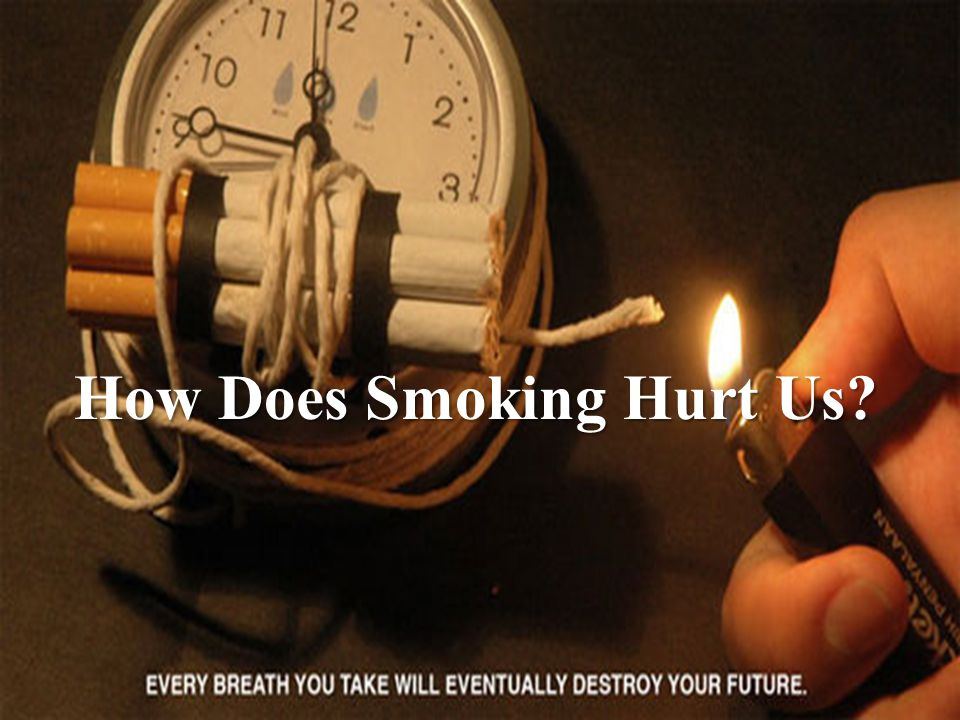 How Does Smoking Hurt Us