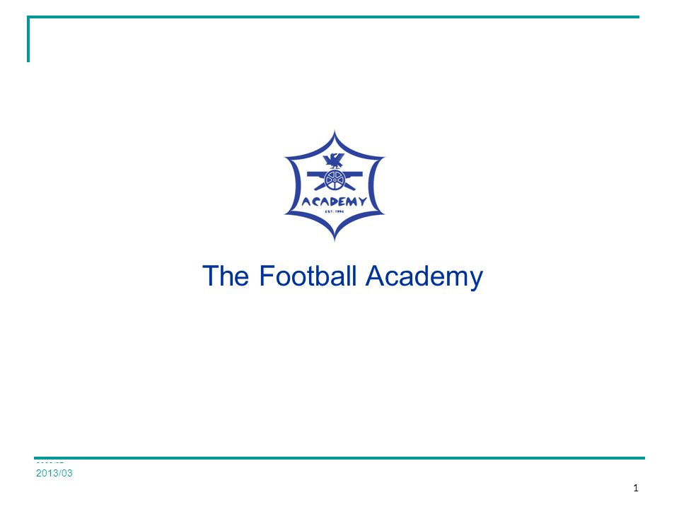 2008/07 The Football Academy 2013/03 1