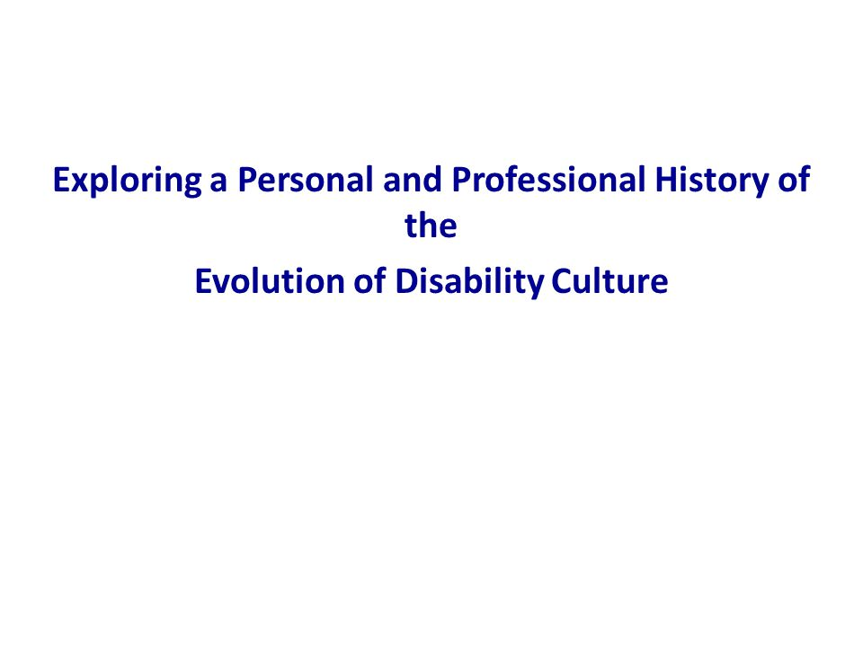 Some Personal History *Doctorate in History, 1981 *Working at a CIL in Oklahoma in 1980s *Reading Disability Rag (disability cool; Mary Johnson's interview with Carol Gill) *Presentation at NCIL, 1990, Speakers of Movement *Working at WID, 1990-1993