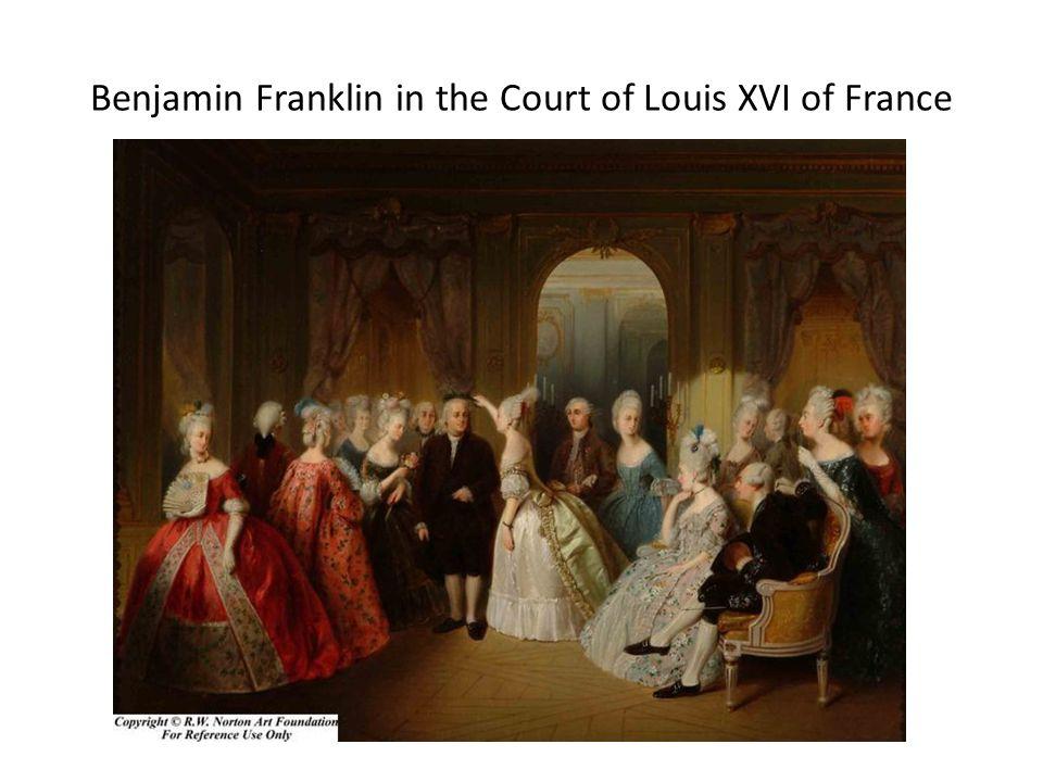 Benjamin Franklin in the Court of Louis XVI of France