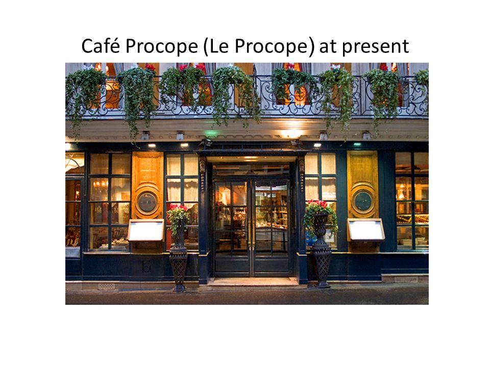 Café Procope (Le Procope) at present