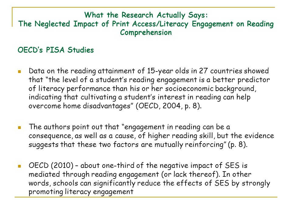 What the Research Actually Says: The Neglected Impact of Print Access/Literacy Engagement on Reading Comprehension OECD's PISA Studies Data on the rea