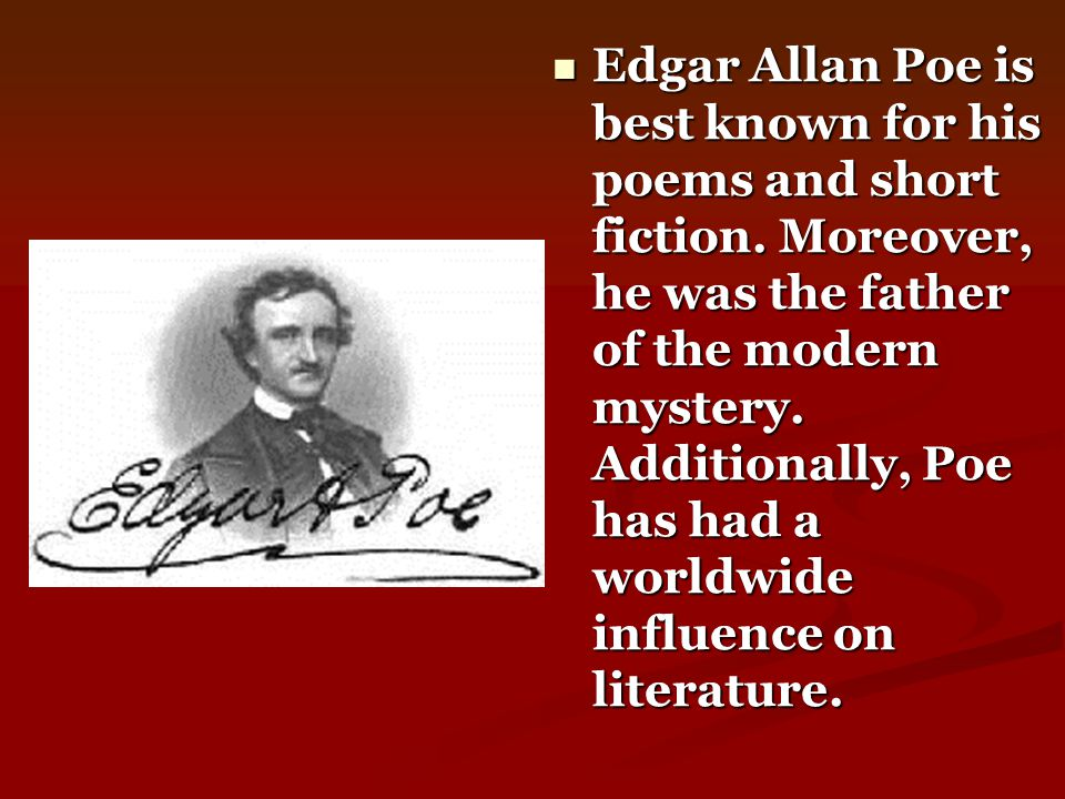 Worse than Poe s gambling was his drinking.