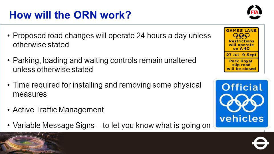 How will the ORN work.