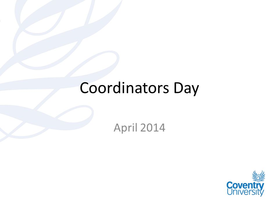 Coordinators Day April 2014