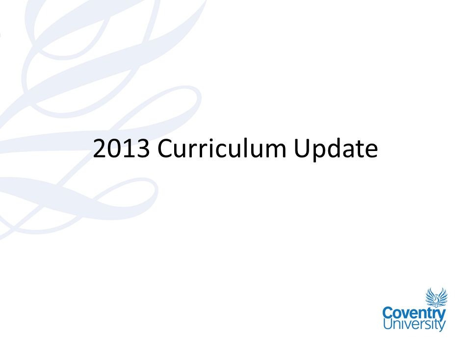 2013 Curriculum Update