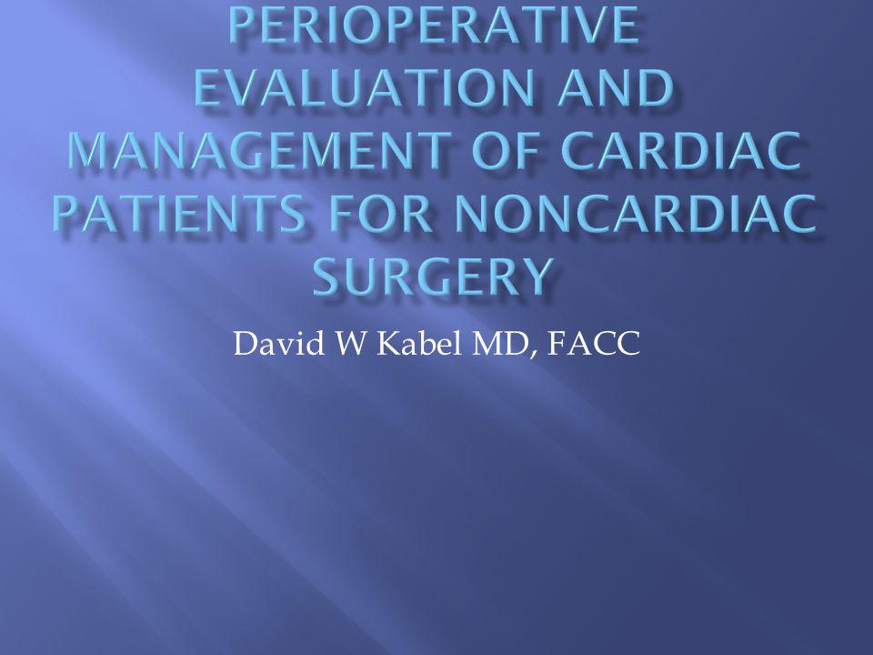 David W Kabel MD, FACC