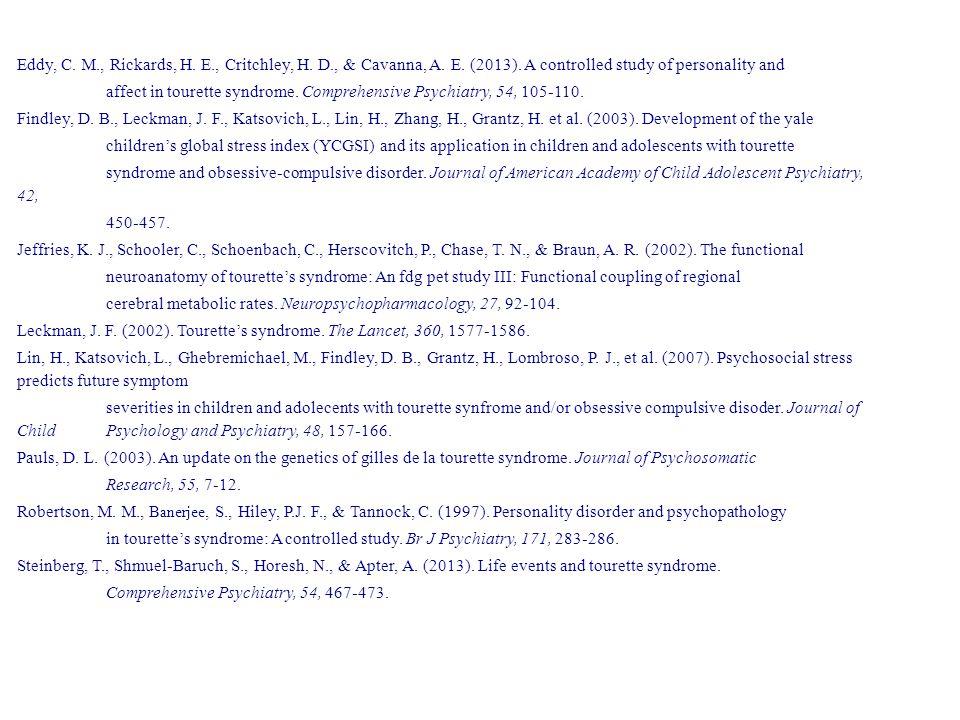 Eddy, C. M., Rickards, H. E., Critchley, H. D., & Cavanna, A.