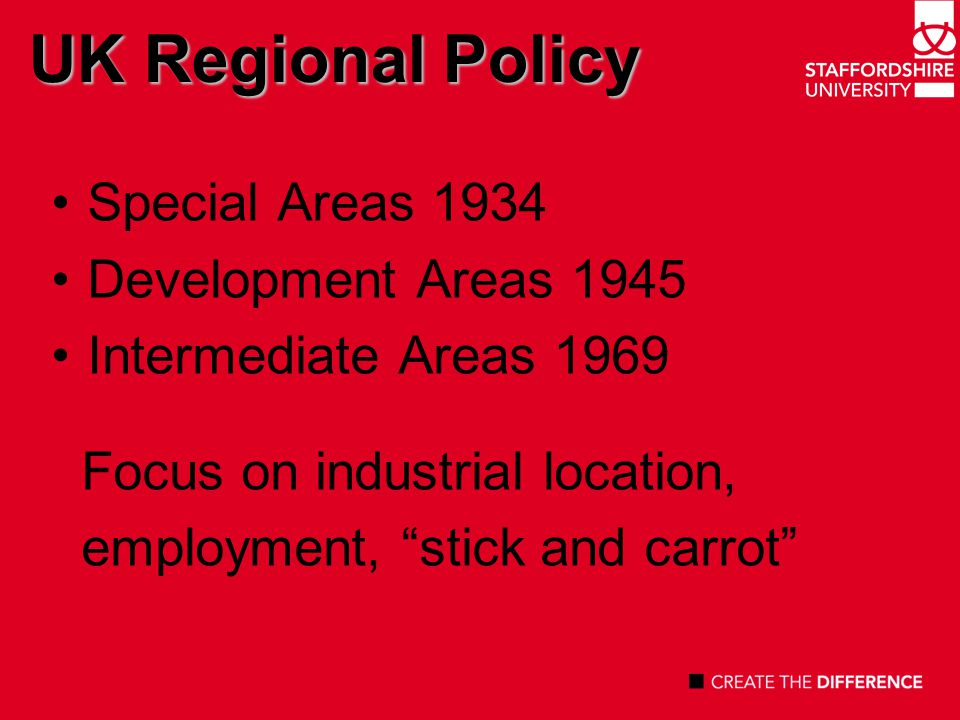 The Thatcher Factor (1) Urban Development Corporations 1981 Merseyside DC – Albert Dock London Docklands Corporation – East London Docks Enterprise Zones 1979 Focus on large scale, urban physical regeneration schemes