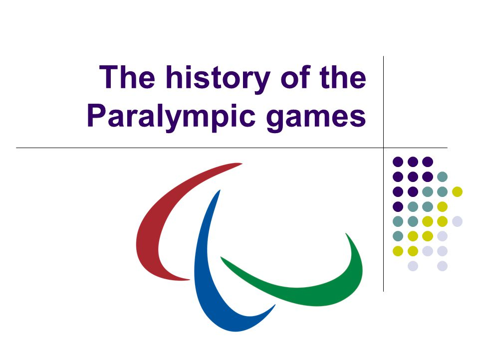 The history of the Paralympic games