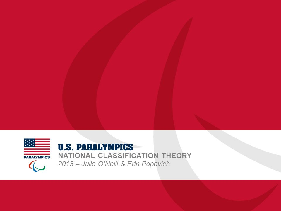 NATIONAL CLASSIFICATION THEORY 2013 – Julie O'Neill & Erin Popovich
