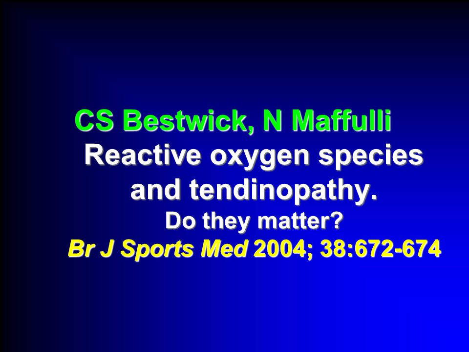 CS Bestwick, N Maffulli Reactive oxygen species and tendinopathy.