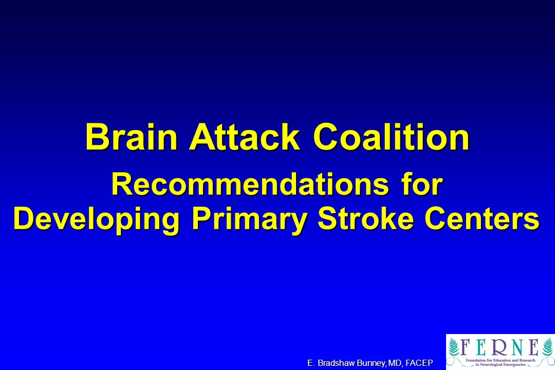 Brain Attack Coalition E.