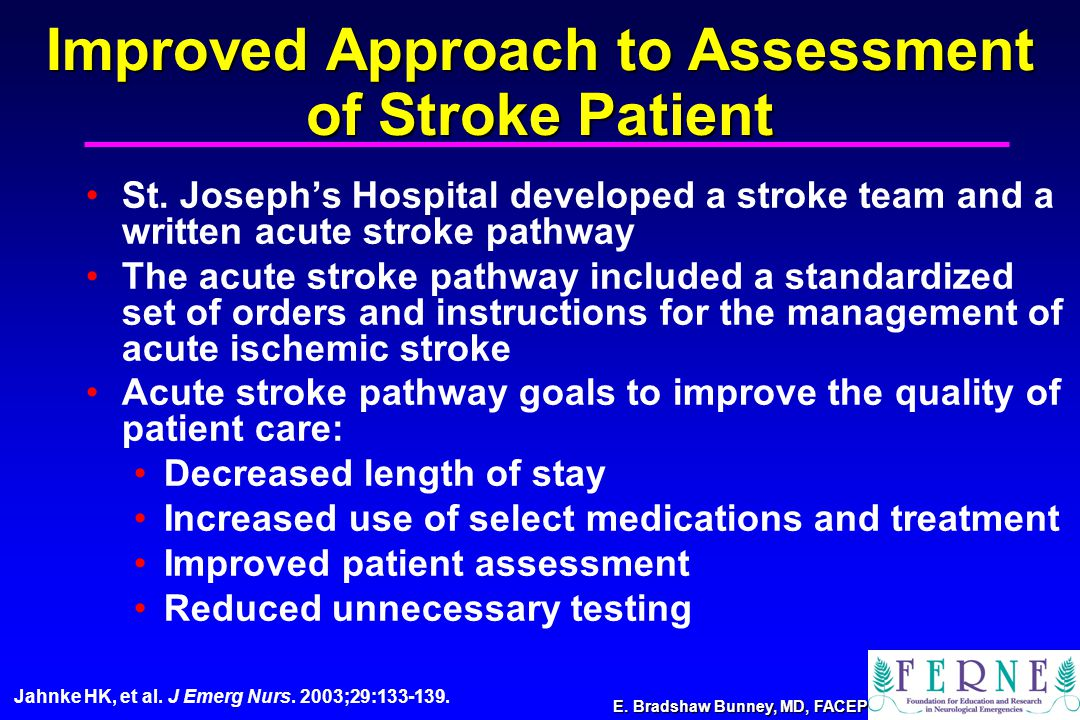 E. Bradshaw Bunney, MD, FACEP Improved Approach to Assessment St.