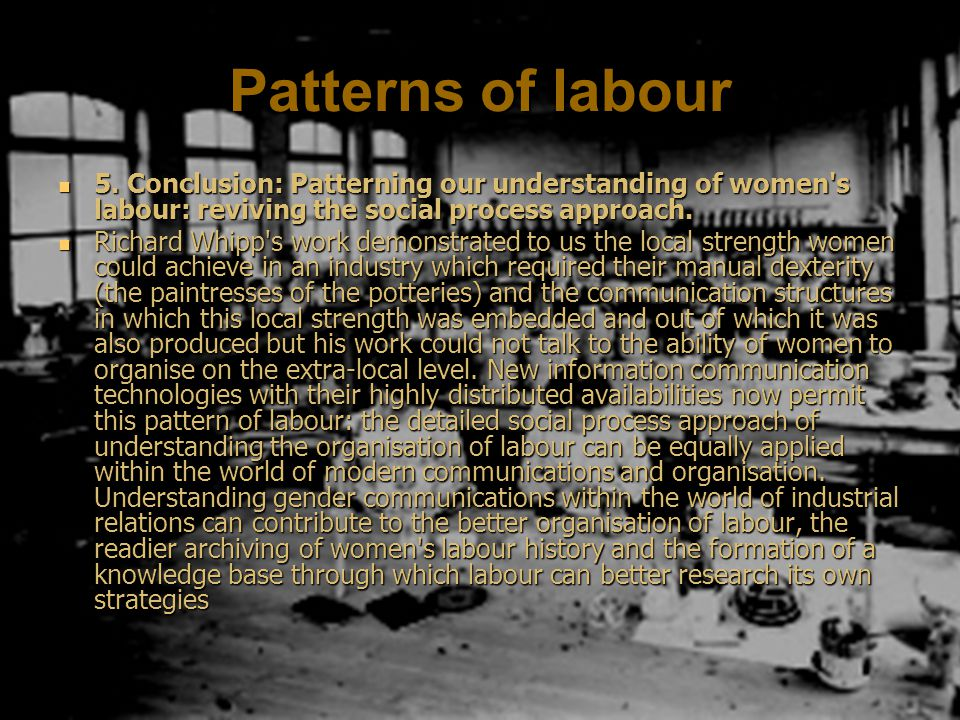 Patterns of labour 5.