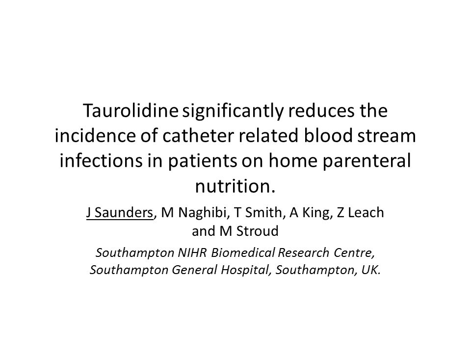 Taurolidine significantly reduces the incidence of catheter related blood stream infections in patients on home parenteral nutrition.