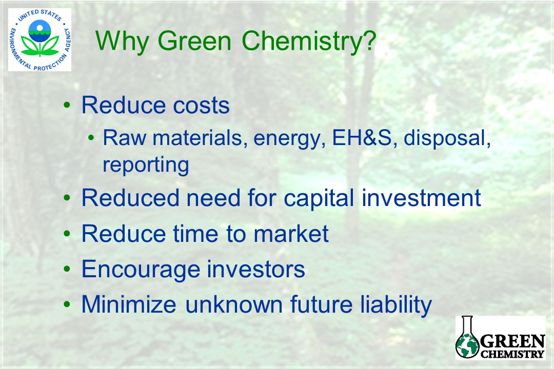 Why Green Chemistry.