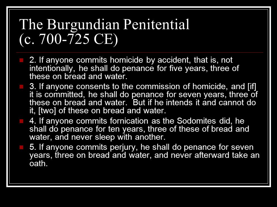 The Burgundian Penitential (c.700-725 CE) 2.