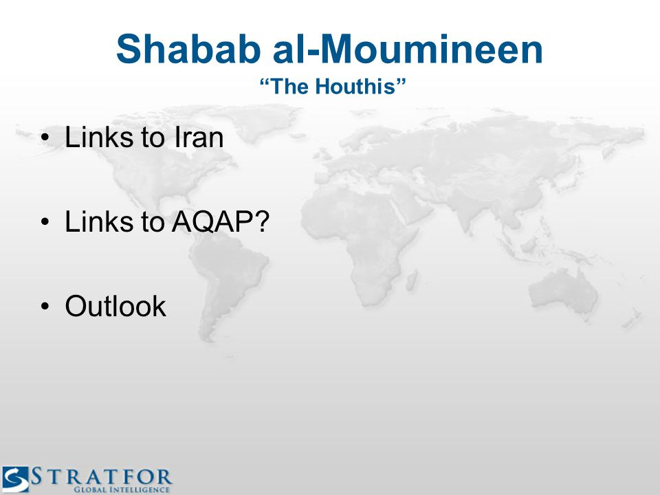 Shabab al-Moumineen The Houthis Links to Iran Links to AQAP? Outlook