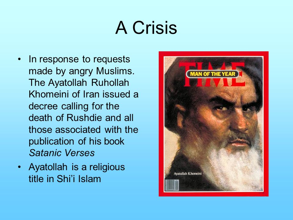 A Crisis In response to requests made by angry Muslims.