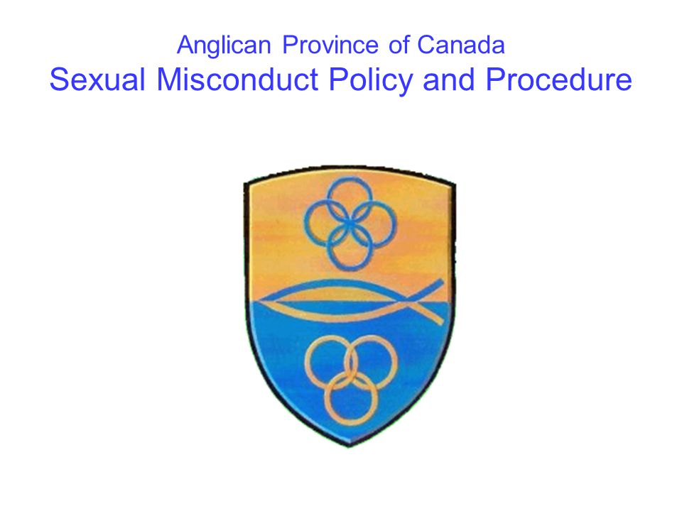 Anglican Province of Canada Sexual Misconduct Policy and Procedure