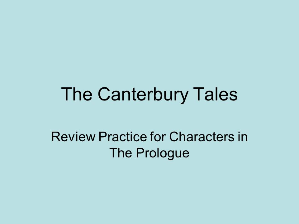 The Canterbury Tales Review Practice for Characters in The Prologue