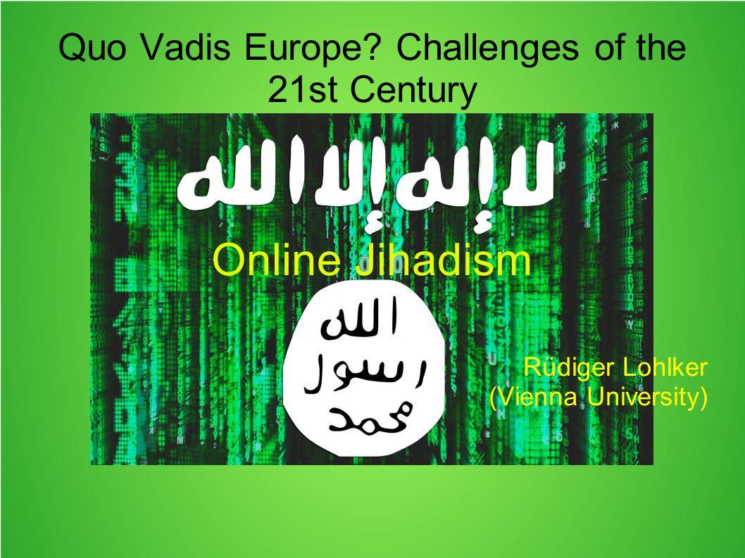 Quo Vadis Europe.