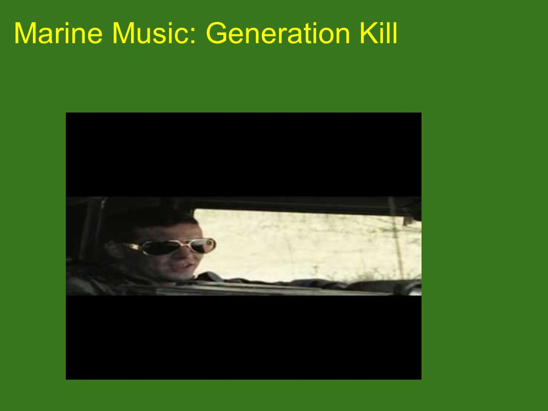 Marine Music: Generation Kill