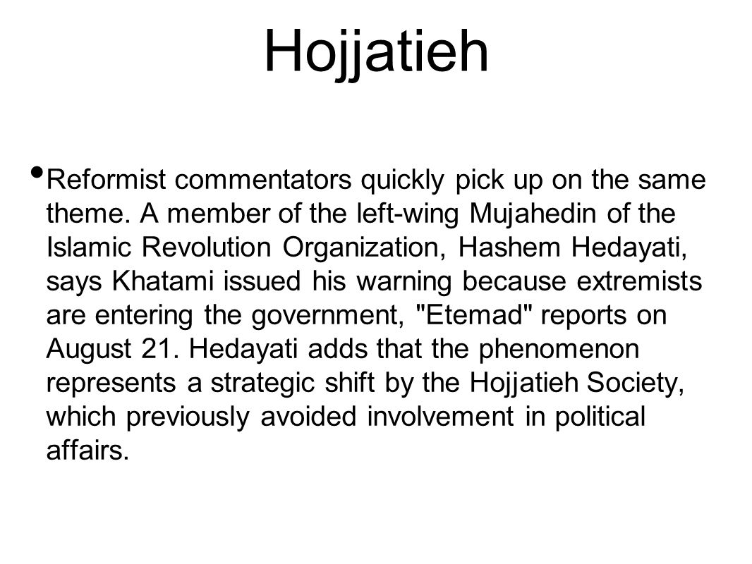 Hojjatieh Reformist commentators quickly pick up on the same theme.