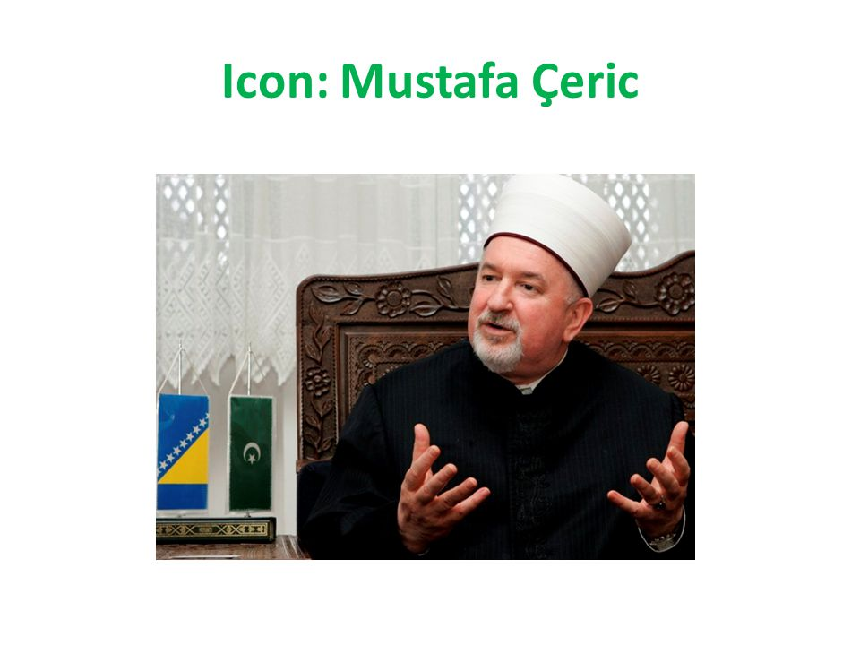 "Quote: Mustafa Çeric ""Religious tolerance is clearly commanded in our Holy Book: God does not forbid you to deal kindly and justly with those who have not declared war on your religion or driven you out of your homes (60:8)"