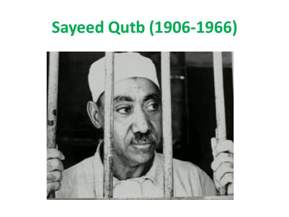 Sayeed Qutb (1906-1966)